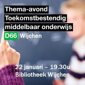 toekomstbestendig middelbaar onderwijs d66 wijchen